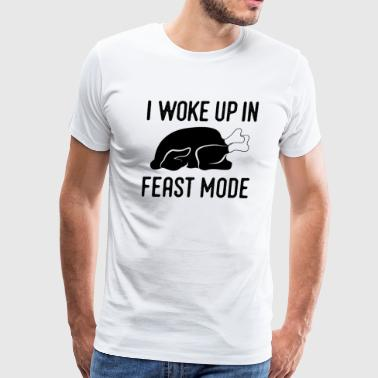 I Love To Fart I Woke Up In Feast Mode Funny Thanksgiving - Men's Premium T-Shirt