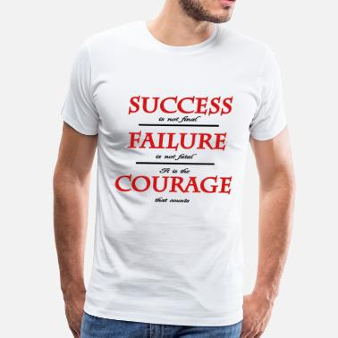 Failure Success success, failure, courage... - Men's Premium T-Shirt