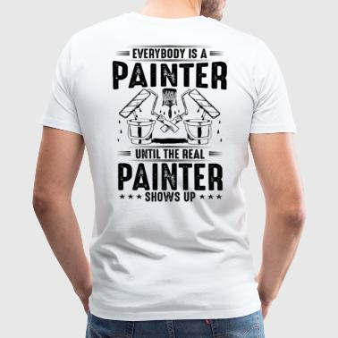 Painter The Real Painter - Gift, Present, Painting - Men's Premium T-Shirt
