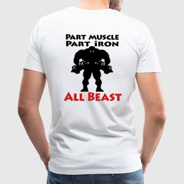 Muscle Iron Beast - Bodybuilding - Men's Premium T-Shirt