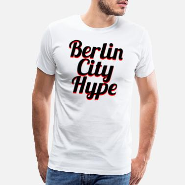 Berlin City BERLIN CITY HYPE - Men's Premium T-Shirt