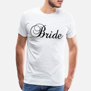 Jga Ideas BRIDE JGA BACHELOR PARTY BRAUT HEIRAT MARRIAGE - Men's Premium T-Shirt