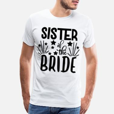 Couple love loversSister Of The Bride - Wedding Design - Men's Premium T-Shirt
