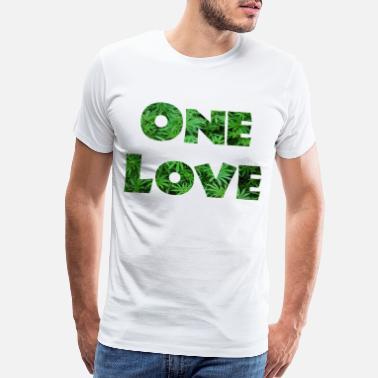 420 Stoner One Love Weed Stoner Cannabis Present - Men's Premium T-Shirt