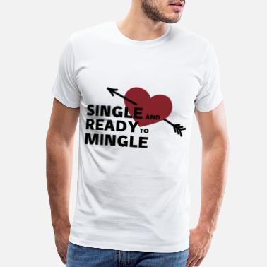 Wedding Proposal Single saying heart valentine's day gift love - Men's Premium T-Shirt