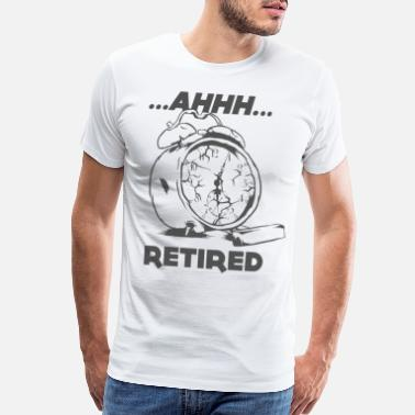 Late Early Retired Alarm Clock No Waking Up Early - Men's Premium T-Shirt