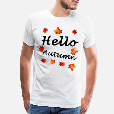 Lose Hello Autumn - Men's Premium T-Shirt