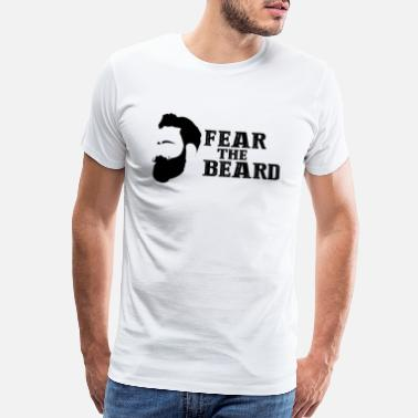 Bearded Man Quotes FEAR THE BEARD QUOTE! GIFT IDEA FOR BEAREDED MAN - Men's Premium T-Shirt