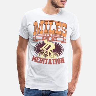 Racing Bike MY MEDITATION Funny Racing Bike Rider Gift Cycling - Men's Premium T-Shirt