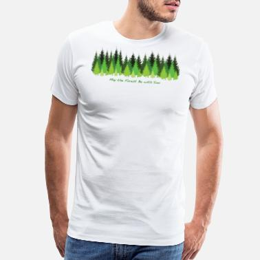Forestry May the Forest Be with You - Men's Premium T-Shirt