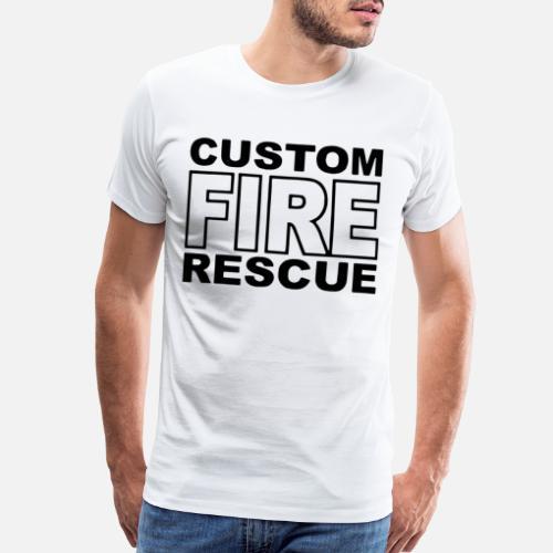 Fire Rescue Custom Duty Firefighter Men S Premium T Shirt Spreadshirt