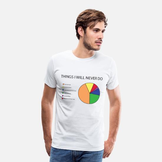 Funny T-Shirts - Things I will never do pie chart - Men's Premium T-Shirt white