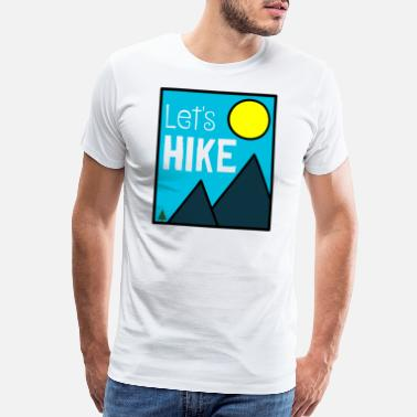 Camp Grandma Lets Hike hiking explore gift mountain nature wild - Men's Premium T-Shirt