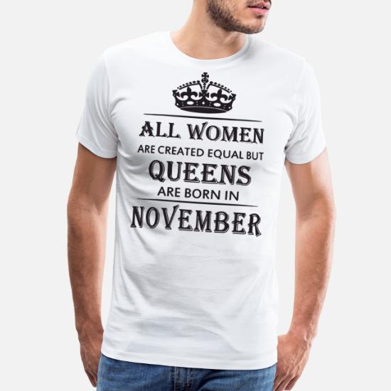 97133506 Men's Premium T-ShirtAll women are created equal but queens are born in