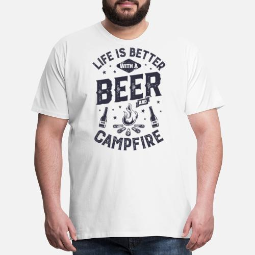 e70931a8 ... Life is Better with a Beer and Campfire T shirt Funny. Do you want to  edit the design?