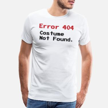 404 Not Found Error 404 Costume Not Found Funny Fast Halloween - Men's Premium T-Shirt