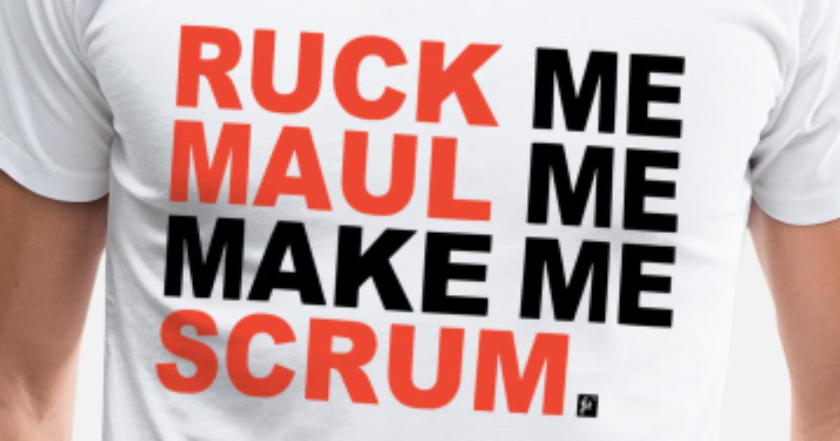 Mens Funny Rugby T-Shirt Ruck Me Maul Me Make Me Scrum