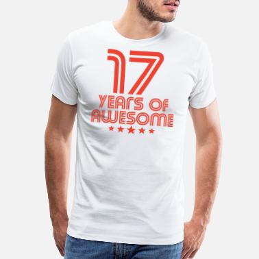 17th Birthday Gift Ideas 17 Years Of Awesome 17th Birthday - Men's Premium T-Shirt