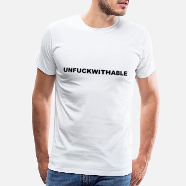 0d060402 unfuckwithable offensive t shirts - Men's Premium T-Shirt