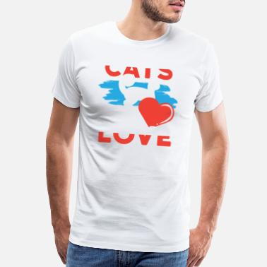 Cats Lover Cats are Love Cat Lover - Men's Premium T-Shirt