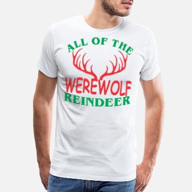 Allgäu All Of The Werewolf Reindeer Christmas Xmas - Men's Premium T-Shirt