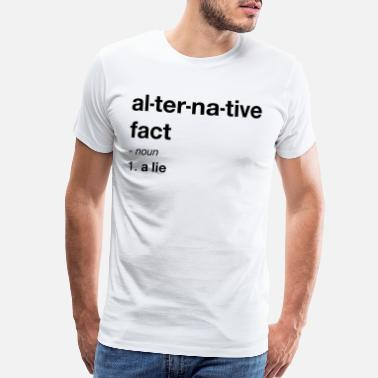 Alternative Anti Trump Alternative Facts - Men's Premium T-Shirt