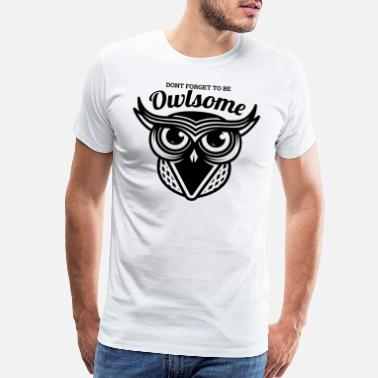 Awesome Veterinarian Animals Awesome Owl Black Cool Gift - Men's Premium T-Shirt