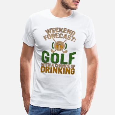 Interesting Golf Weekend Forecast Golf with Chance of - Men's Premium T-Shirt