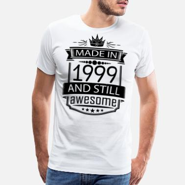 1999 Made In 1999 And Still Awesome - Men's Premium T-Shirt