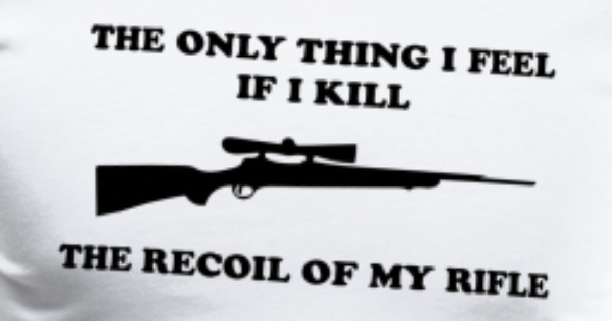 Rife Quote Gift Idea For Hunter Or Sniper By Jamesandluis Spreadshirt