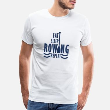 Rowing Rowing Boat Watersports Rower Rowing Row Sport - Men's Premium T-Shirt