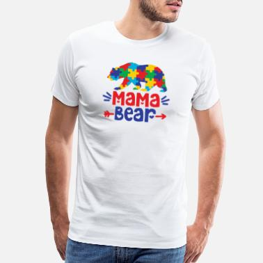 Disorder Mama Bear Autism Awareness Gift Shirt - Men's Premium T-Shirt