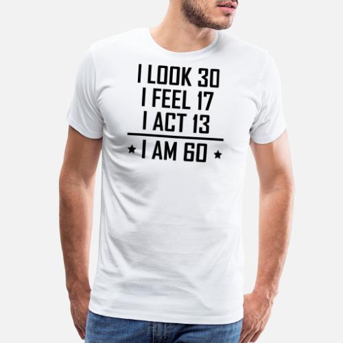 Mens Funny 60th Birthday TShirt Sixty New 30 Shirts
