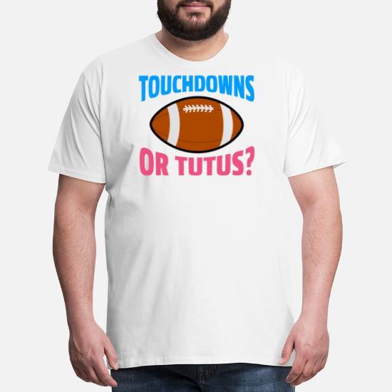 c35815e8 Touchdowns Or Tutus   Gender Reveal Football Men's Premium T-Shirt ...