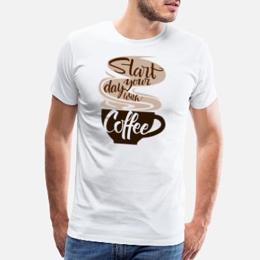 Idea T-shirt start the day with coffee - Men's Premium T-Shirt