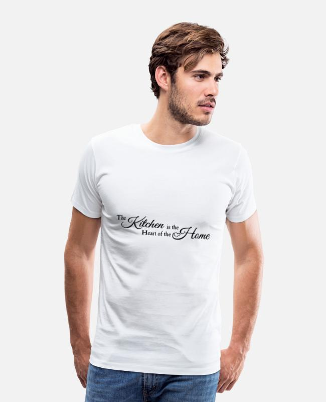At Home T-Shirts - The Kitchen is the Heart of the Home - Men's Premium T-Shirt white