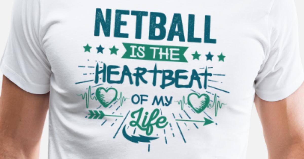 Best Hilarious Netball Team Quotes Love Sayings Men's Premium T-Shirt |  Spreadshirt