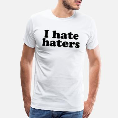 Blaspheme I hate Hater - Men's Premium T-Shirt