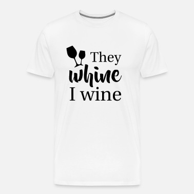 908162a819 They whine I wine funny Mothersday Gift Parenting Men's Premium Tank ...