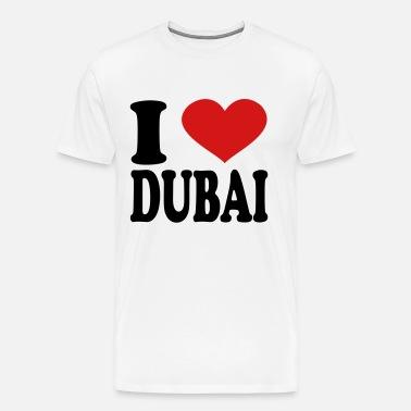 a8fdbd71 I Love Dubai Men's T-Shirt | Spreadshirt