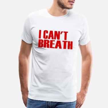I Love New York i can't breathe - Men's Premium T-Shirt