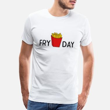 Day Of The Week Fry Day - Men's Premium T-Shirt