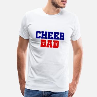 4dd529b3 Cheer Dad - Cheerleader - Father - Football - Men's Premium T-Shirt