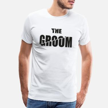 Groom Farewell The Groom - Men's Premium T-Shirt