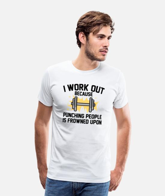 Punch T-Shirts - I Work Out - Men's Premium T-Shirt white