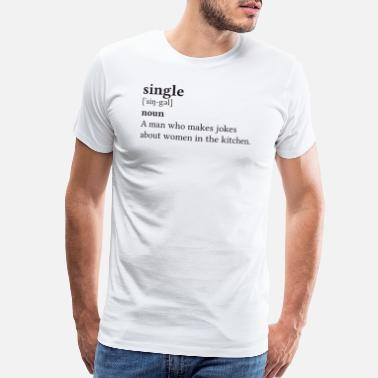Single Quote Quotes Single Black - Gift Idea - Men's Premium T-Shirt