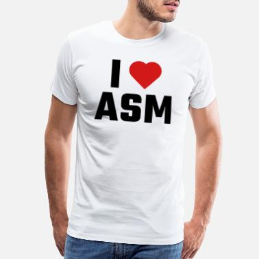 Asm I Love ASM - Men's Premium T-Shirt
