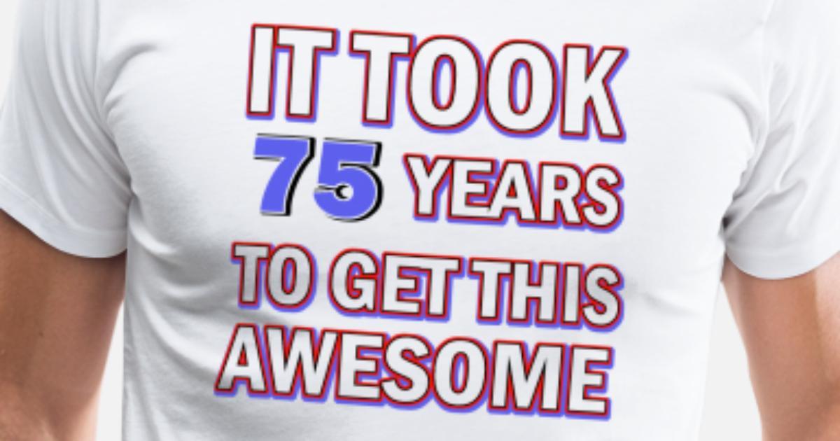 75th Birthday Design Mens Premium T Shirt