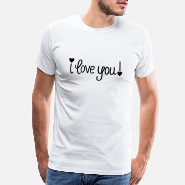 Full Of Yourself I love you with heart - Men's Premium T-Shirt