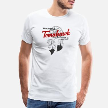 Arizona Tomahawk - Native American - Tuscon - Arizona - Men's Premium T-Shirt